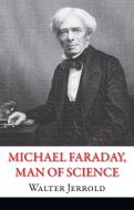 Книга Вальтер Джеральд «Michael Faraday, Man of Science» 978-966-948-107-8
