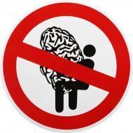 Наліпка TERRAPLUS Не робити мозок