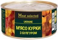 Консерва Meat Selected м'ясо курки з булгуром 325 г