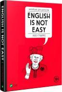 Книга Люсі Гутьєррес «Англійська для дорослих English Is Not Easy» 978-966-982-022-8