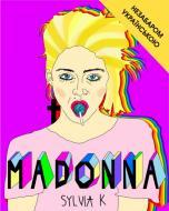 Книга Лоренза Тонані «Мадонна (Життя Мадонни)» 978-617-7561-85-8