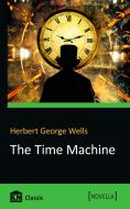 Книга Herbert George Wells «The Time Machine» 978-966-948-115-3