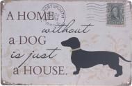 Табличка жестяная печатная A home dog 20x30 см разноцветный