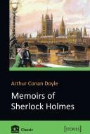 Книга Артур Конан Дойл «Memoirs of Sherlock Holmes» 978-966-923-148-2