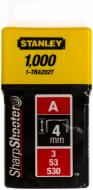 Скоби для ручного степлера Stanley 4 мм тип 53 (А) 1000 шт. 1-TRA202T
