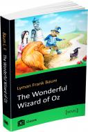 Книга Лаймен Баум «The Wonderful Wizard of Oz» 978-617-7489-85-5