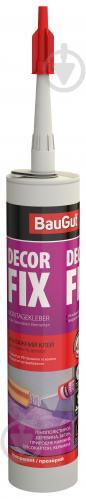 Клей акриловый монтажный BauGut Decor Fix прозрачный 310 мл - фото 1
