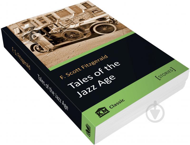 Книга Френсіс Фіцджеральд «Tales of the Jazz Age» 978-617-7489-95-4 - фото 3